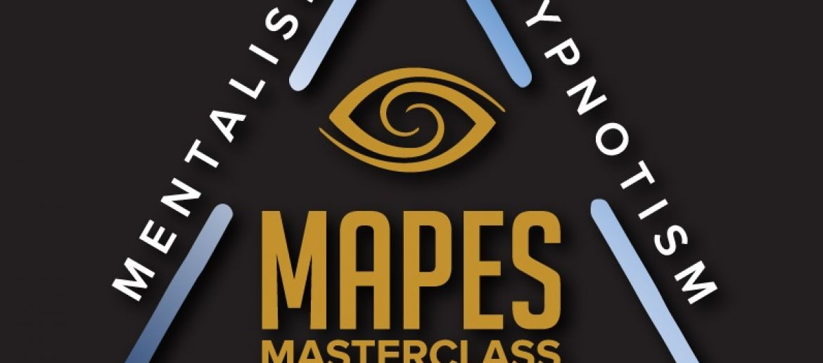 """""""Mapes' Masterclass for Mentalists, Hypnotists & Performers"""""""